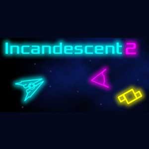 Incandescent 2