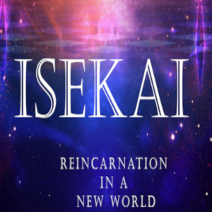 Isekai Reincarnation in a New World