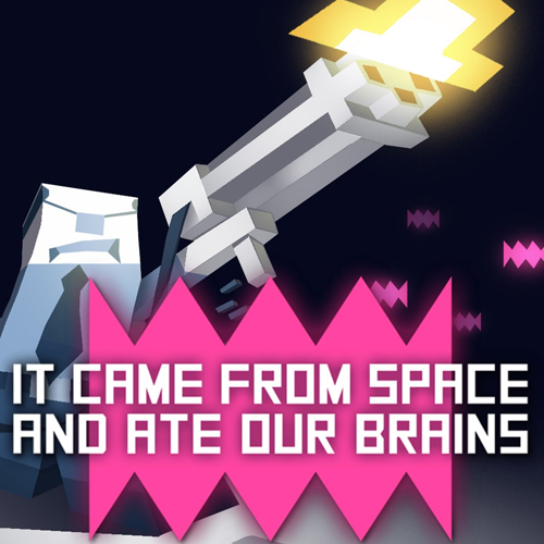 Acheter It came from space, and ate our brains Clé Cd Comparateur Prix