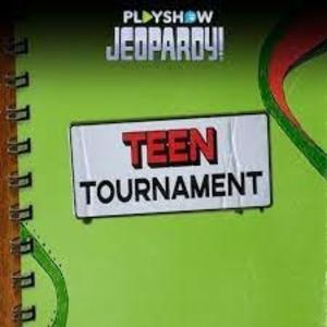 Jeopardy PlayShow Teen Tournament