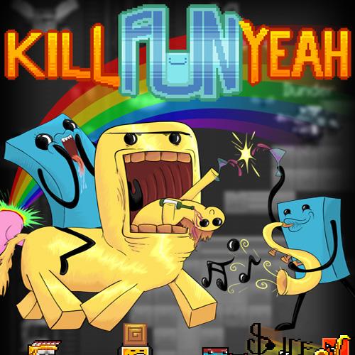 Acheter Kill Fun Yeah Clé Cd Comparateur Prix