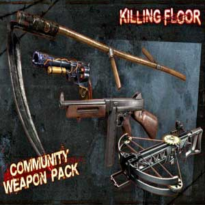 Killing Floor Community Weapon Pack