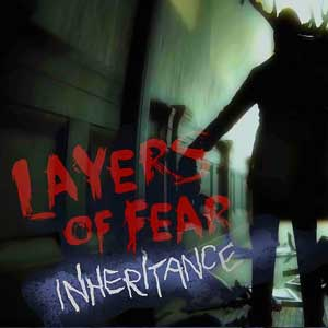 Acheter Layers of Fear Inheritance Clé Cd Comparateur Prix