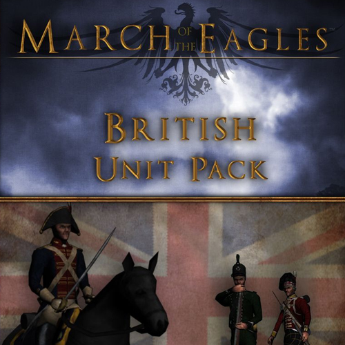 March of the Eagles British Unit Pack