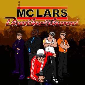 MC Lars 2 Brotherhood