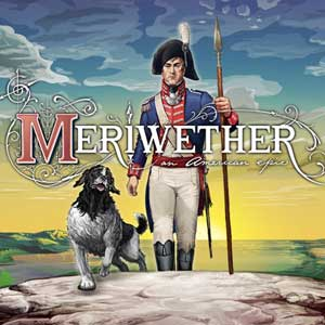 Meriwether An American Epic