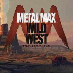 Metal Max Wild West