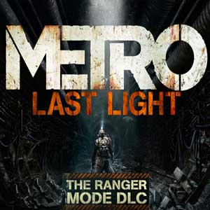 Metro Last Light Ranger Mode
