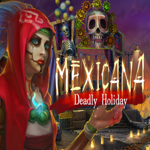 Mexicana Deadly Holidays