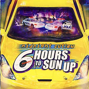 Acheter Midnight Outlaw 6 Hours to SunUp Clé Cd Comparateur Prix