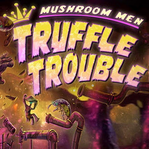 Acheter Mushroom Men Truffle Trouble Clé Cd Comparateur Prix