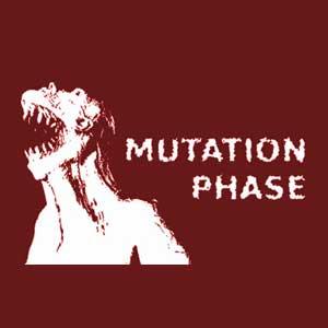 MUTATION PHASE