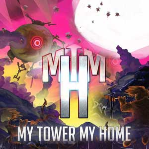 My Tower My Home