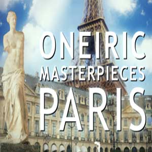 Oneiric Masterpieces Paris