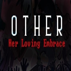 OTHER Her Loving Embrace