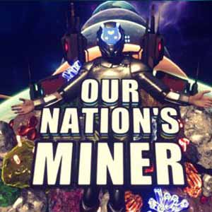 Acheter Our Nations Miner Clé Cd Comparateur Prix