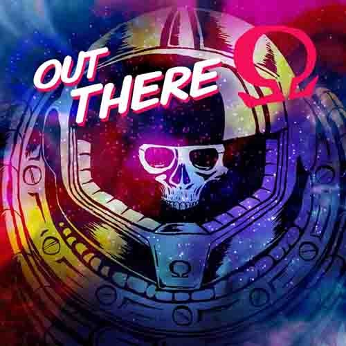 Out There Ω Edition