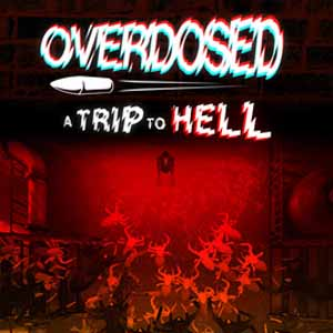 Acheter Overdosed A Trip To Hell Clé Cd Comparateur Prix