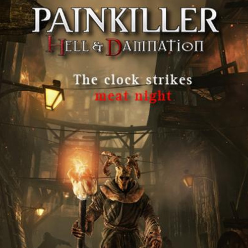 Painkiller Hell & Damnation The Clock Strikes Meat Night
