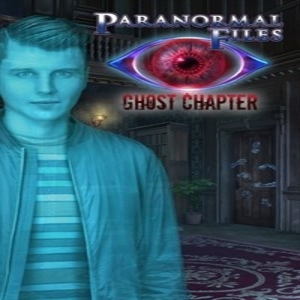Paranormal Files Ghost Chapter