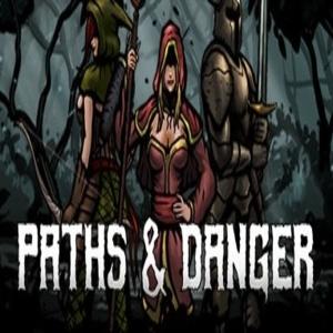 Paths & Danger