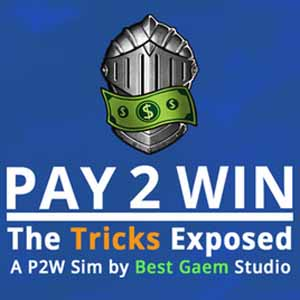 Pay2Win The Tricks Exposed