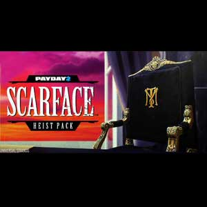 PAYDAY 2 Scarface Heist Pack