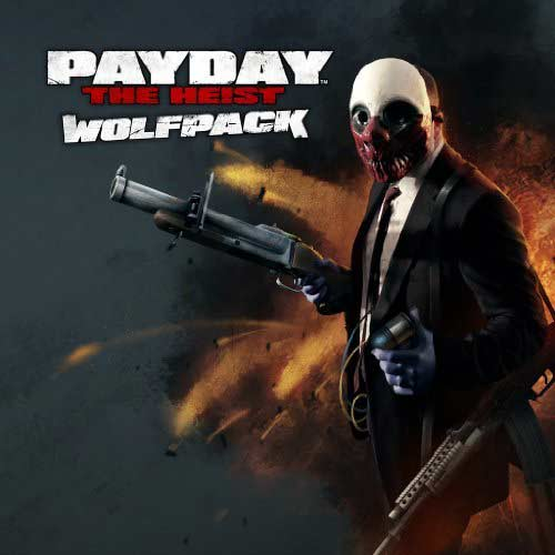 Payday the Heist Wolfpack DLC