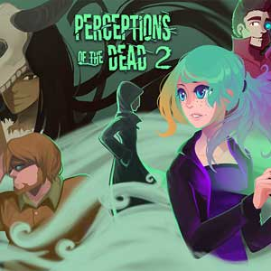 Perceptions of the Dead 2