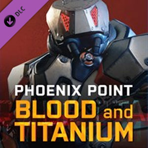 Phoenix Point Blood and Titanium
