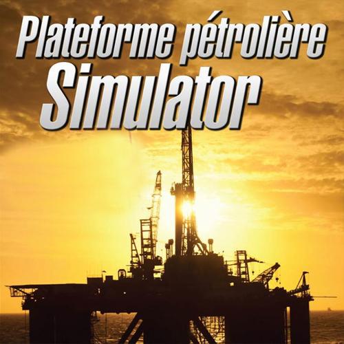 Plateforme Petroliere Simulator