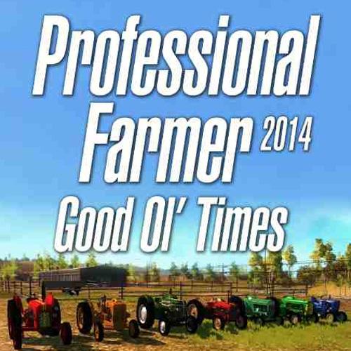 Professional Farmer 2014 Good Ol Times