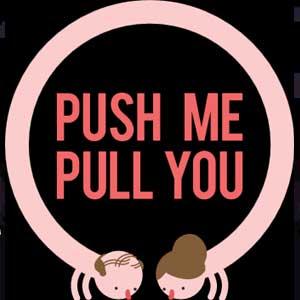 Acheter Push Me Pull You Clé Cd Comparateur Prix