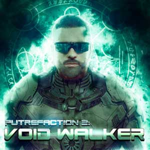 Putrefaction 2 Void Walker
