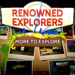 Renowned Explorers More To Explore