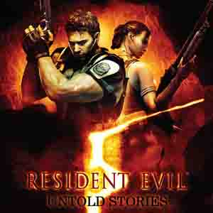 Resident Evil 5 Untold Stories