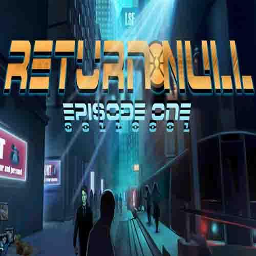 Acheter Return NULL Episode 1 Clé Cd Comparateur Prix