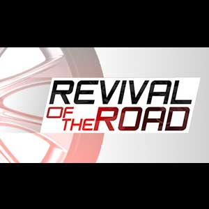 Revival of the Road