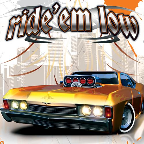 Ride 'em Low