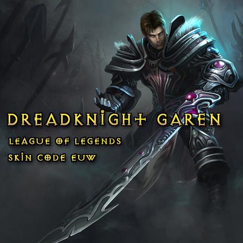 Riot Dreadknight Garen League Of Legends Skin EUW