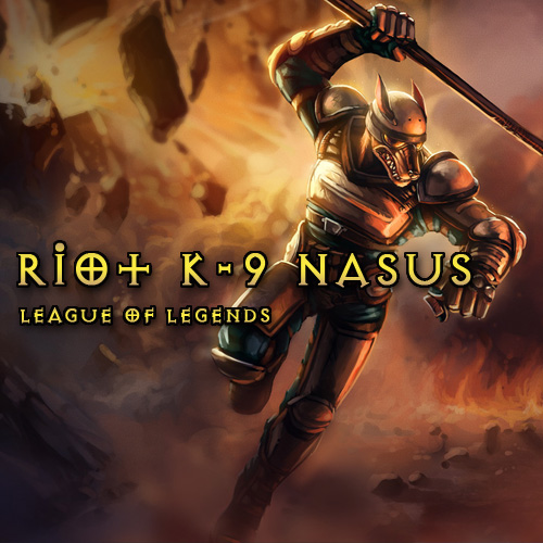 Riot K-9 Nasus League Of Legends Skins