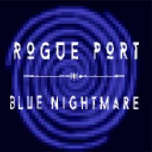 Rogue Port Blue Nightmare