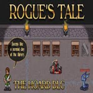 Rogue's Tale The Hoard DLC
