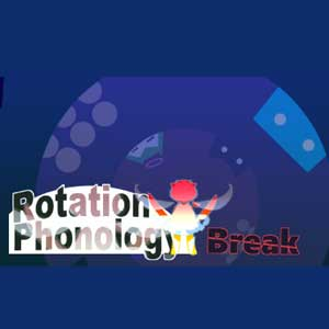 Rotation Phonology Break