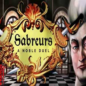 Sabreurs A Noble Duel