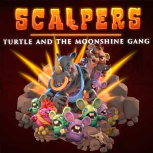 SCALPERS Turtle and the Moonshine Gang