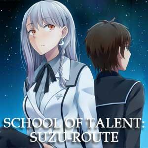 School of Talent SUZU-ROUTE