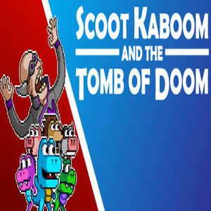 Scoot Kaboom and the Tomb of Doom