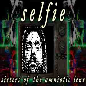 Acheter Selfie Sisters of the Amniotic Lens Clé Cd Comparateur Prix