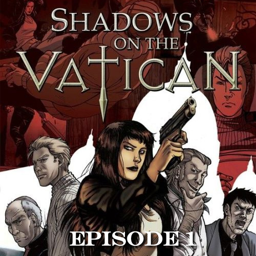 Acheter Shadows on the Vatican Episode 1 Cle Cd Comparateur Prix